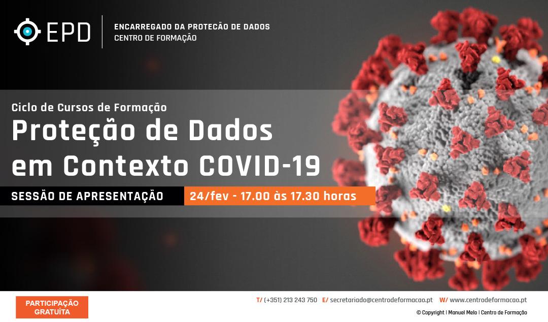 Ciclo Proteção de Dados em Contexto COVID-19 - APRESENTAÇãO